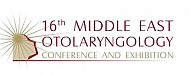 The Annual Middle East Otolaryngology Conference and Exhibition