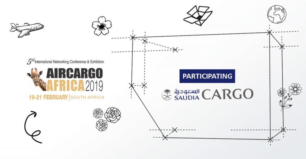 Saudia Cargo participates in Air Cargo Africa 2019 at South Africa